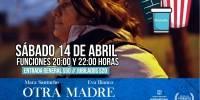 Este sábado se presenta la película OTRA MADRE en el Cine Teatro Roma